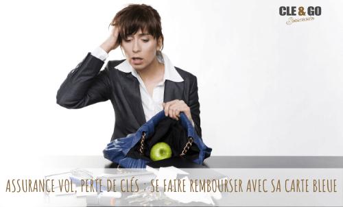 ASSURANCE VOL, PERTE DE CLÉS : SE FAIRE REMBOURSER AVEC SA CARTE BLEUE