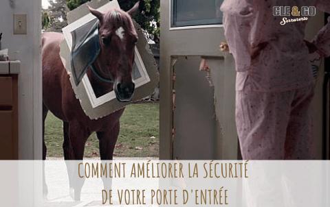 Comment améliorer la sécurité de votre porte d'entrée ?